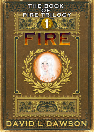 Fire (The Book of Fire Trilogy, #1)