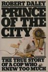 Prince of the City: The True Story of a Cop Who Knew Too Much