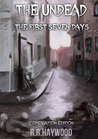 The Undead: The First Seven Days