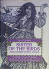 Sister of the Birds, and Other Gypsy Tales