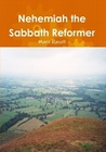 Nehemiah the Sabbath Reformer