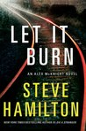 Let it Burn (Alex McKnight, #10)