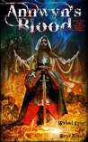 Annwyn's Blood (The Paladin of Shadows Chronicles, #1)