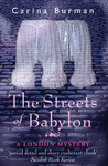 The Streets of Babylon: A London Mystery (Euthanasia Bondeson, #1)