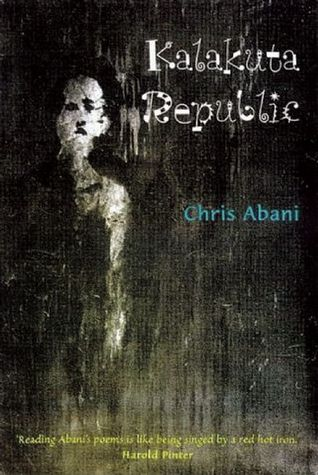 Kalakuta Republic by Chris Abani