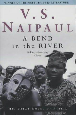 A Bend in the River by V.S. Naipaul