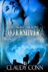 Quicksilver (Hungry Moon, #1)