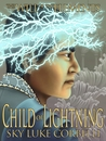 Child of Lightning (The Will of the Elements, #3)