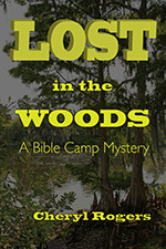 Lost in the Woods: A Bible Camp Mystery