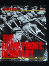 The Home Front:  Germany (World War II Series)