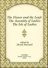 The Floure and the Leafe, the Assembly of Ladies, the Isle of Ladies