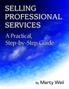 Selling Professional Services: A Practical, Step-by-Step Guide