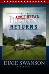 The Accidental President Returns (Vol. 3 of 3 in The Accidental President Trilogy)