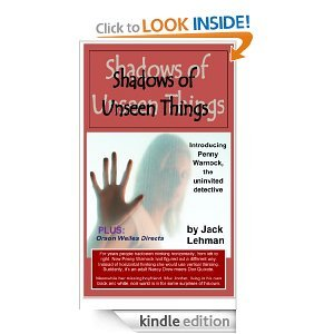 Shadows of Unseen Things
