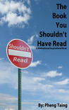 The Book You Shouldn't Have Read: A Motivational/Inspirational Book