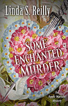 Some Enchanted Murder: An Apple Mariani Mystery