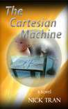 The Cartesian Machine