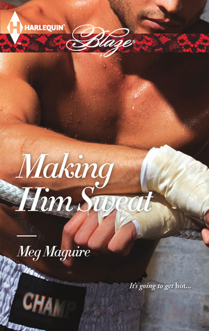 Making Him Sweat (Wilinski's, #1) by Meg  Maguire