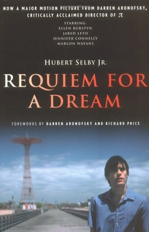 Requiem for a Dream by Hubert Selby Jr.