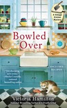 Bowled Over (Vintage Kitchen Mystery, #2)
