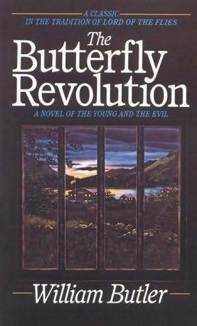 The Butterfly Revolution by William Butler