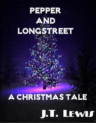 A Christmas Tale (The Pepper and Longstreet Mysteries #3)