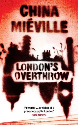 London's Overthrow by China Miéville