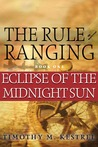 Eclipse of the Midnight Sun (The Rule of Ranging, #1)