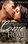 Come Home To Me (Second Chances, #1)