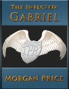 Gabriel (The Infected, #2)