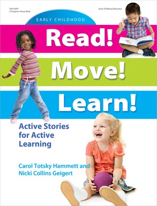 Read! Move! Learn!: Active Stories for Active Learning