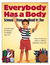 Everybody Has a Body: Science from Head to Toe/Activities Book for Teachers of Children Ages 3-6