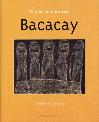 Bacacay by Witold Gombrowicz