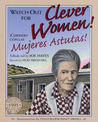 Watch Out for Clever Women! by Joe Hayes