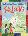 Sélavi, That is Life: A Haitian Story of Hope