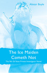 The Ice Maiden Cometh Not (Gil Yates #9)