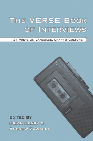 The Verse Book of Interviews: 27 Poets on Language, Craft & Culture