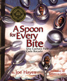 A Spoon for Every Bite / Cada Bocado con Nueva Cuchara by Joe Hayes