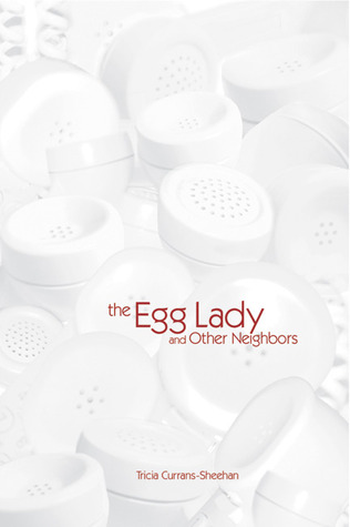 The Egg Lady and Other Neighbors