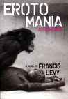 Erotomania by Francis Levy