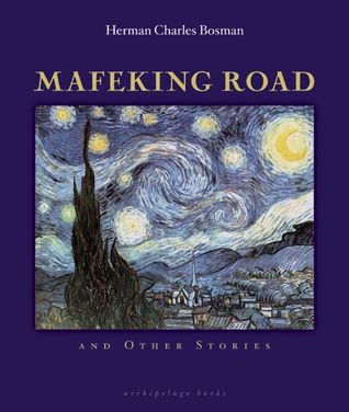 Mafeking Road: and Other Stories