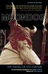 Moondog, The Viking of 6th Avenue: The Authorized Biography