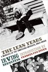 The Lean Years: A History of the American Worker, 1920-1933