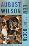 Gem of the Ocean by August Wilson
