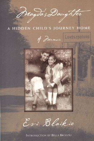 Magda's Daughter: A Hidden Child's Journey Home