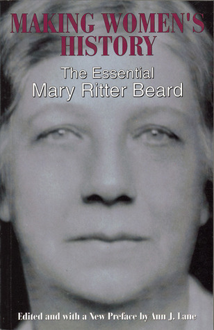 Making Women's History: The Essential Mary Ritter Beard