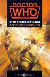 Doctor Who: The Tribe Of Gum (Doctor Who: The Scripts)