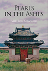 Pearls in the Ashes by Shelagh Meagher