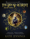 The Dryad Quartet (The Dryad Quartet #1-4)