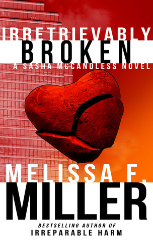 Irretrievably Broken (Sasha McCandless #3)